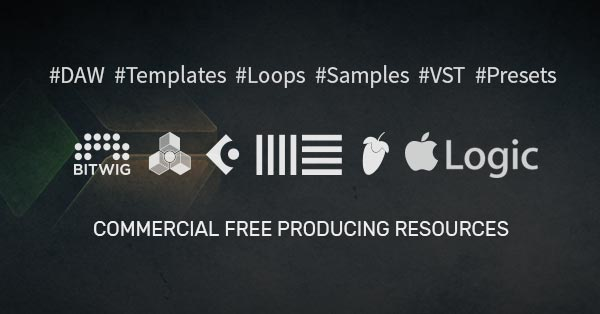 Download Free DAW Templates, VST Presets, Samples, Loops & more